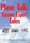 Plane Talk: Cessna Export Tales