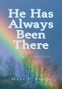 He Has Always Been There