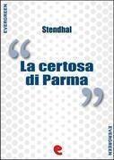 La Certosa di Parma (La Chartreuse de Parme )