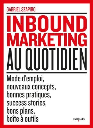 L'inbound marketing au quotidien