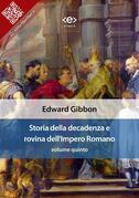 Storia della decadenza e rovina dell'Impero Romano, volume quinto