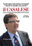 Il Casalese. Ascesa e tramonto di un leader politico di Terra di Lavoro