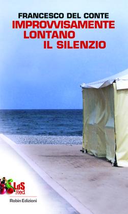 Improvvisamente lontano il silenzio