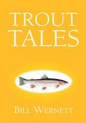 Trout Tales