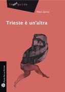Trieste è un'altra