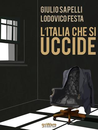 L'Italia che si uccide. Dialoghi sull'Apocalisse - 1