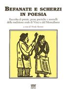 Befanate e scherzi in poesia - Raccolta di poesie, prose poetiche e stornelli della tradizione orale di Vinci e del Montalbano