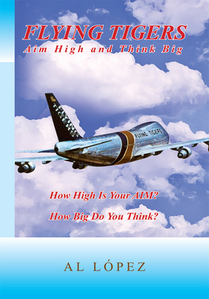 Flying Tigers Aim High and Think Big