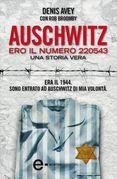 Auschwitz. Ero il numero 220543