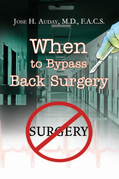 When to Bypass Back Surgery
