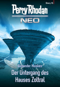 Perry Rhodan Neo Story 15: Der Untergang des Hauses Zoltral
