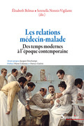 Les relations médecin-malade des temps modernes à l'époque contemporaine