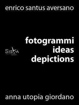 Fotogrammi | Ideas depictions
