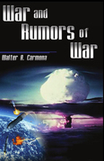 War and Rumors of  War