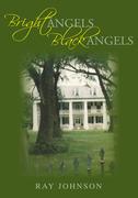 Bright Angels - Black Angels