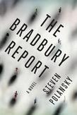 The Bradbury Report: A Novel