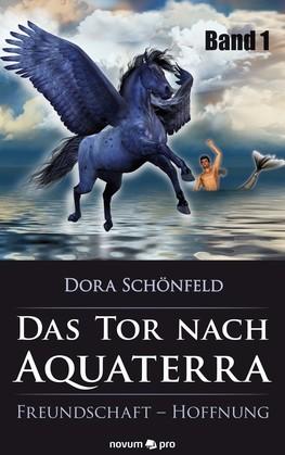Das Tor nach Aquaterra – Band 1