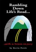 Rambling Down Life's Road...