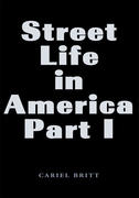 Street Life in America-Part I