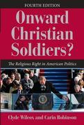 Onward Christian Soldiers?: The Religious Right in American Politics