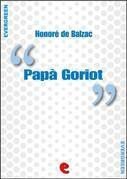 Honore de Balzac - Papà Goriot