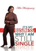 It's My Business Why I Am Still Single