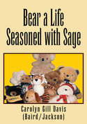 Bear a Life Seasoned with Sage