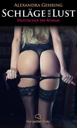 Schläge der Lust | Erotischer SM-Roman