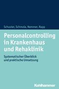 Personalcontrolling in Krankenhaus und Rehaklinik