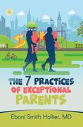 The 7 Practices of Exceptional Parents