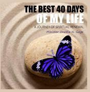 The Best 40 Days of Your Life