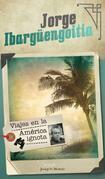 Viajes en la América ignota