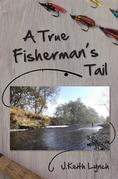 A True Fisherman's Tail