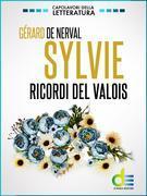 Sylvie. Ricordi del Valois