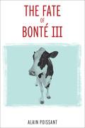 The Fate of Bonté III