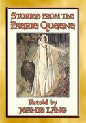 STORIES FROM THE FAERIE QUEENE - 8 stories from the epic poem