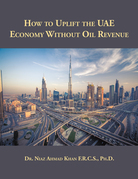 How to Uplift the Uae Economy Without Oil Revenue