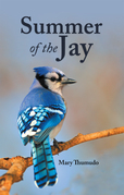 Summer of the Jay