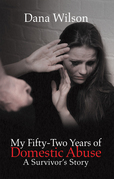My Fifty-Two Years of Domestic Abuse