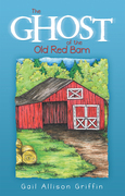 The Ghost of the Old Red Barn