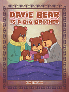 Davie Bear Is a Big Brother