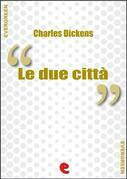 Le Due Città (A Tale of Two Cities)