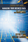 Mining New Gold—Managing Your Business Data