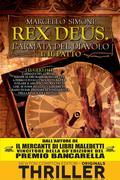 Il patto. Rex Deus. L'armata del diavolo