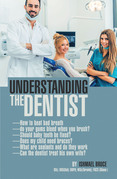 Understanding the Dentist
