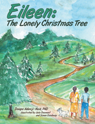 Eileen: the Lonely Christmas Tree