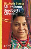 Mi chiamo Rigoberta Menchù
