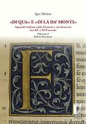 «Di qua» e «di là da' monti». Sguardi italiani sulla Francia e sui francesi tra XV e XVI secolo