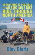 Everything Is Possible—An 8000 Mile Bike Ride Through North America