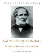 Captain Ronald Campbell of Bombala Station, Cambalong
